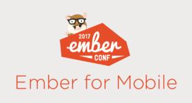 Ember for Mobile