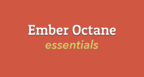 Ember Octane Essentials
