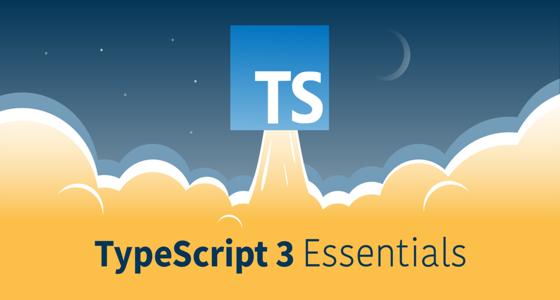 TypeScript 3 Essentials
